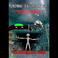 Reality UFO Series, Volume 2
