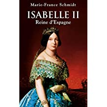 Isabelle II, Reine d'Espagne (French Edition)