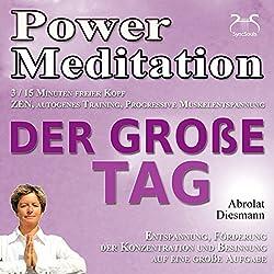 Power Meditation: Der Große Tag