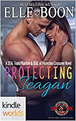 Special Forces: Operation Alpha: Protecting Teagan A SEAL Team Phantom and SEAL of Protection Crossover (Kindle Worlds Novella) (SEAL Team Phantom Series  Book 1)