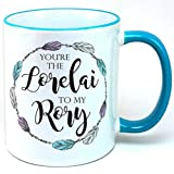 You're The Lorelai To My Rory Mug, 11oz White Coffee Mug, Tea Mug, plus sticker