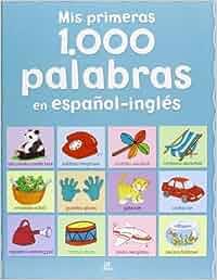 Mis Primeras 1000 Palabras En Español-Inglés Mi Primer