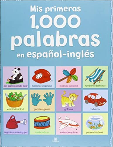 Mis primeras 1.000 palabras en español-inglés / My first 1000 words in Spanish-English (Spanish Edition): Elena Ferrandiz: 9788466226943: Amazon.com: Books