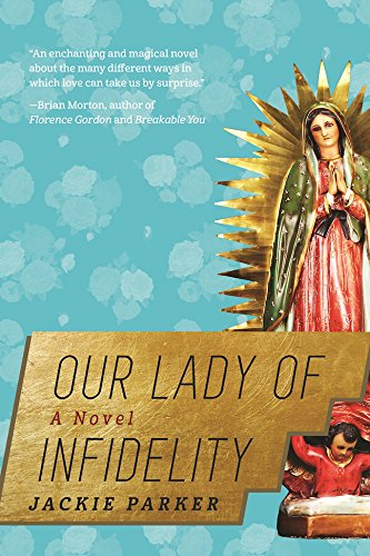 Download PDF Our Lady of Infidelity - A Novel