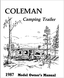 COLEMAN Popup Trailer Owners Instruction Manual-1987 Columbia