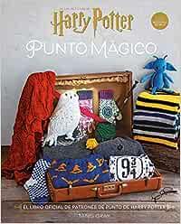 Harry Potter: Punto Mágico. El libro oficial de patrones