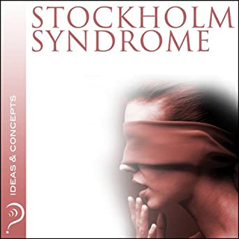 Who coined the term Stockholm syndrome?