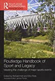 img - for Routledge Handbook of Sport and Legacy: Meeting the Challenge of Major Sports Events (Routledge International Handbooks) book / textbook / text book