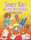 Smiley Riley and the New Neighbor Coloring Book, Katie McLaren, 0987577328