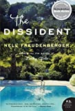 The Dissident, Nell Freudenberger, 0060758724