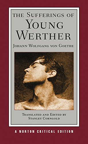 The Sufferings of Young Werther (Norton Critical Editions)