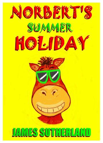 Norbert's Summer Holiday (Norbert series Book 2)