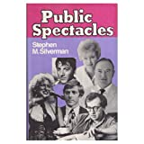 Public Spectacles, Stephen Silverman, 0525186050