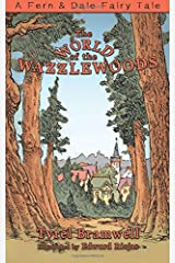 The World of the Wazzlewoods (A Fern & Dale Fairy Tale) Paperback