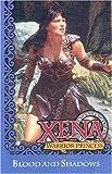 Xena Warrior Princess: Blood and Shadows