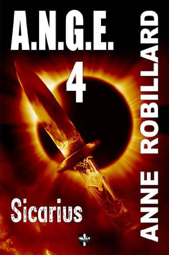 [Free] A.N.G.E. 04 : Sicarius (French Edition) ZIP