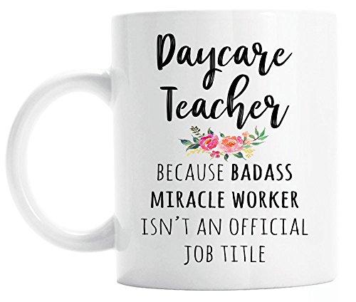 Gift for Daycare Teacher, Funny Daycare Teacher Coffee Mug, Graduation Gift