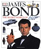 img - for James Bond: The Secret World of 007 book / textbook / text book