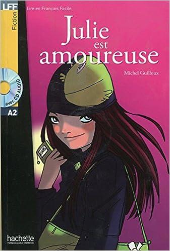 Julie Est Amoureuse Livre Cd Audio Lire En Francais