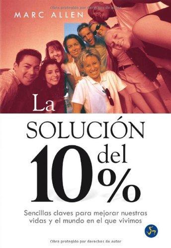La solución del 10% (Spanish Edition)