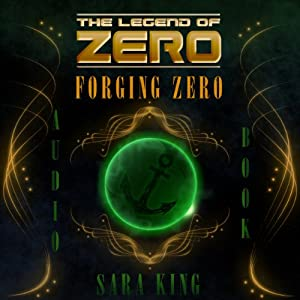 Forging Zero Audiobook