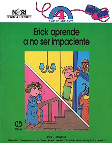 Erick aprende a no ser impaciente/ Erick Learns not to be Impatient