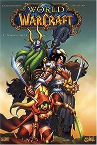 World of Warcraft (Comics), Tome 1 : En terre étrangère par Walter Simonson