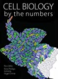 : Cell Biology by the Numbers