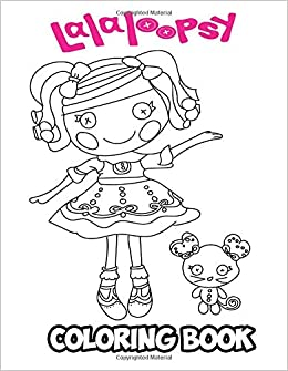 Amazon.com: Lalaloopsy Coloring Book: Coloring Book for Kids ...