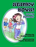 Stinky Boys, Demika Caldwell Publishing, 0983429618