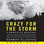 Crazy for the Storm | Norman Ollestad