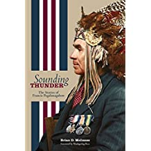 Sounding Thunder: The Stories of Francis Pegahmagabow