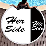 Sleepwish Black and White Beach Towel with Fringe Funny Her Side His Side Circle Beach Blanket Romantic Roundie Couple Tapestry (Humor, 60'')