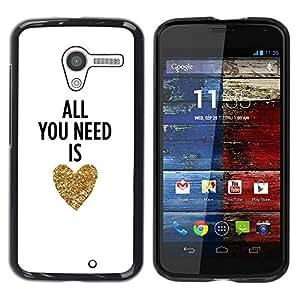 Paccase / SLIM PC / Aliminium Casa Carcasa Funda Case Cover - You Need Is Love Heart Gold Text White - Motorola Moto X 1 1st GEN I XT1058 XT1053 XT1052 XT1056 XT1060 XT1055