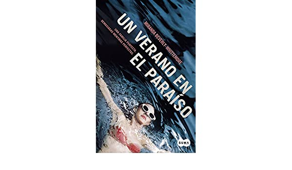Un verano en el paraso spanish edition kindle edition by un verano en el paraso spanish edition kindle edition by miranda beverly whittemore literature fiction kindle ebooks amazon fandeluxe Choice Image
