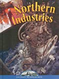 img - for Northern Industries (Exploring the Canadian Arctic) book / textbook / text book