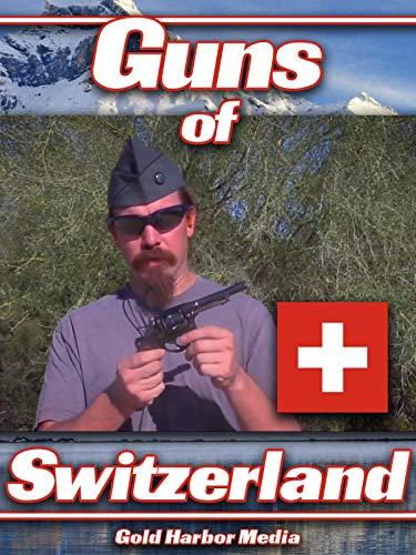 Guns of Switzerland ()