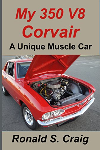 My 350 V8 Corvair: A unique muscle car