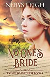 No One's Bride (Escape to the West)