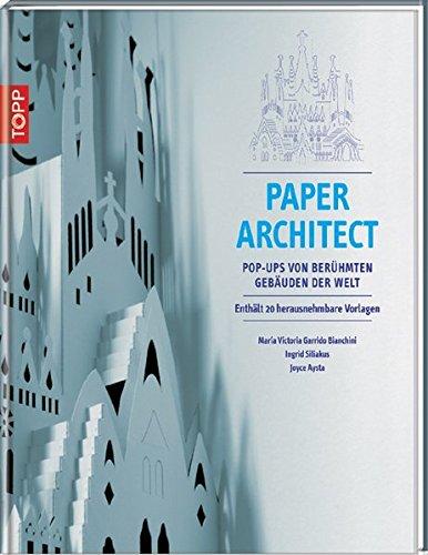 Paper Architect: Pop-Ups von berühmten Gebäuden der Welt