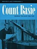 Count Basie: Swingin' the Blues 1936-1950 (Ken Vail's Jazz Itineraries 3)
