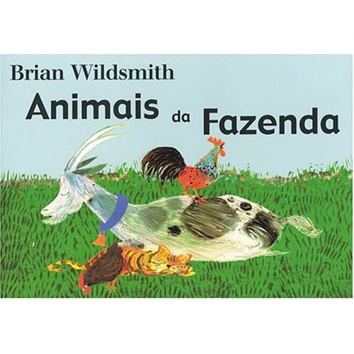 Animais da Fazenda (Brian Wildsmith's Farm Animals (Portuguese edition) Brian Wildsmith