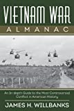 Vietnam War Almanac, James H. Willbanks, 1620876426