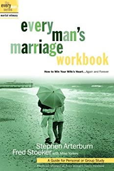 Every Man's Marriage: An Every Man's Guide to Winning the Heart of a Woman (previously released as Every Woman's Desire) 0307458555 Book Cover