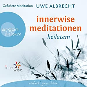 Innerwise Meditationen Audiobook
