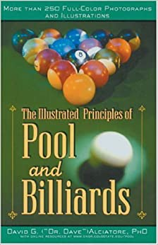 Book Illustrated Principles of Pool and Billiards: More Than 200 Full-Colour Illustrations and Photographs