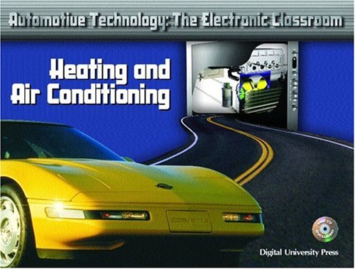 Heating and Air Conditioning (Automotive Technology: The Electronic Classroom)