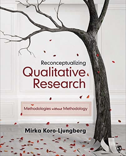 Reconceptualizing Qualitative Research: Methodologies without Methodology