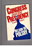 Congress and the Presidency 9780131677197