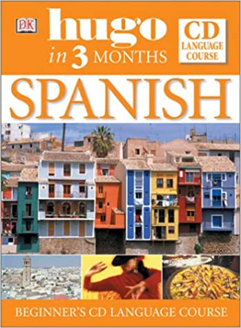 Spanish in Three Months Book and CD (Hugo): Isabel Cisneros